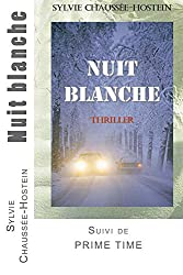 Nuit blanche (French Edition)