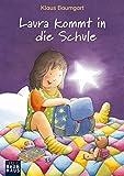 Laura kommt in die Schule (Lauras Stern - Erstleser, Band 1)