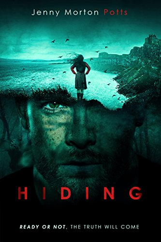 Hiding: A gripping psychological thriller with chilling twists by [Morton Potts, Jenny]