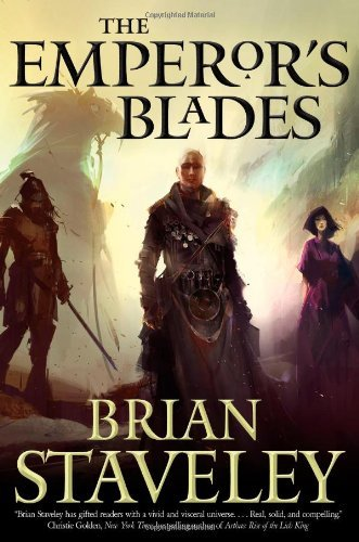 The Emperor's Blades (Chronicle of the Unhewn Throne) by Brian Staveley (2014-01-14)