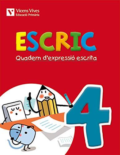 Escric. Quadern D'Expressió Escrita 4 - 9788468218410
