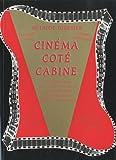 Cinéma côté cabine - Méthode de formation et de référence au métier d'opérateur projectionniste de l'audiovisuel