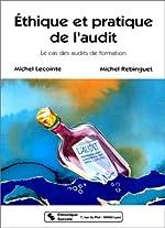 Ethique et pratique de l'audit de Michel Lecointe