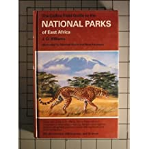 The Collins Field Guide to the National Parks of East Africa