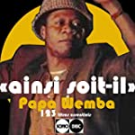 Ainsi soit-il (The complete Papa Wemb...