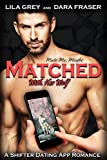 Mate Me Maybe. The dating app for shifters. Leave with more than just a good time!Alpha heir apparent Amber doesn't have time for dating. And given the men she's been out with, she doesn't really want to. Especially since her time in the city...
