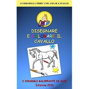 DISEGNARE E COLORARE IL CAVALLO: I Consigli Galopp