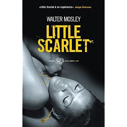 Little Scarlet (Einaudi. Stile Libero. Noir)