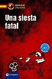 Una siesta fatal: Compact Lernkrimi. Lernziel Spanisch Grammatik - Niveau A1 (Lernkrimi Kurzkrimis)