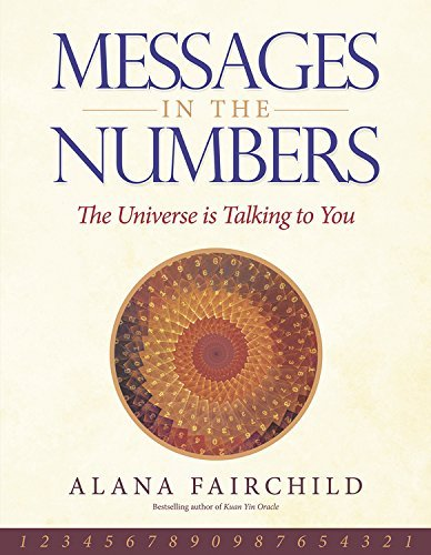 Messages in the Numbers: The Universe is Talking to You by Alana Fairchild (2015-10-08)