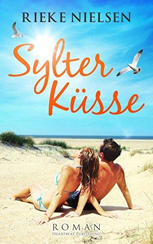 Sylter Küsse von [Nielsen, Rieke]