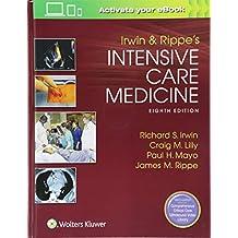 Irwin and Rippe\'s Intensive Care Medicine