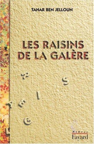 Les Raisins De La Galere [Pdf/ePub] eBook