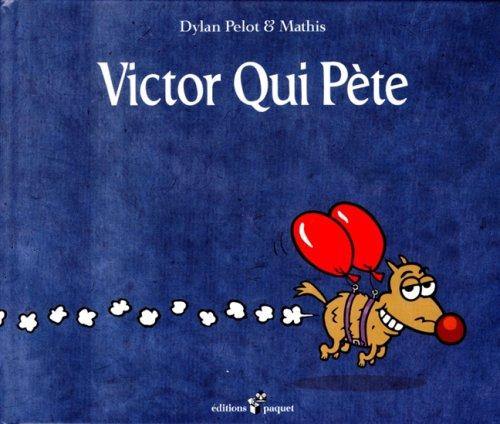 Victor qui pète, Tome 1 : par Jean-Marc Mathis