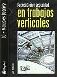 Prevención Y Seguridad En Trabajos Verticales (Manuales (desnivel))