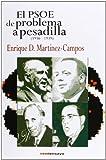 El Psoe de Problema a Pesadilla (1936-1939) (Historia del PSOE)