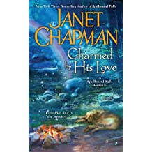 Charmed By His Love (A Spellbound Falls Romance Book 2)