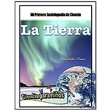 Libros para niños - La Tierra (Mi Primera Enciclopedia de Ciencia nº 1)