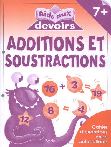 ADDITIONS ET SOUSTRACTIONS 7+ - AIDE AUX DEVOIRS