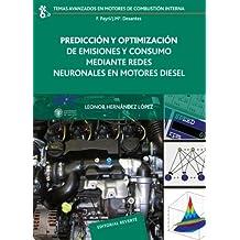 Predicción Y Optimización De Emisiones Y Consumo Mediante Redes Neuronales (Temas Avanzados en Motores de