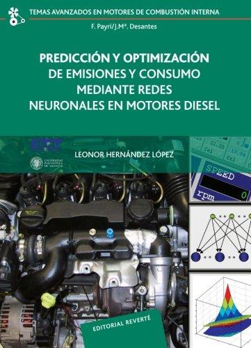 Predicción Y Optimización De Emisiones Y Consumo Mediante Redes Neuronales (Temas Avanzados en Motores de Combustión Interna)