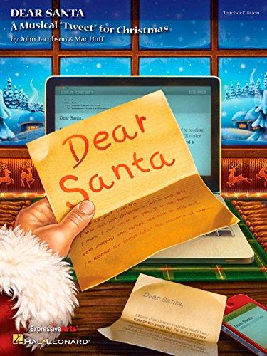 Hal Leonard Dear Santa–un musical Tweet para Navidad edición del profesor