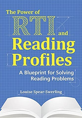 The Power of RTI and Reading Profiles: A Blueprint for