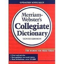 Merriam-Webster's Collegiate Dictionary by Merriam-Webster (1998-12-24)