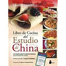 El libro de cocina del estudio de China : un complemento al estudio de China (2014)