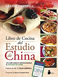 Libro de cocina del estudio de China / The China Study Cookbook
