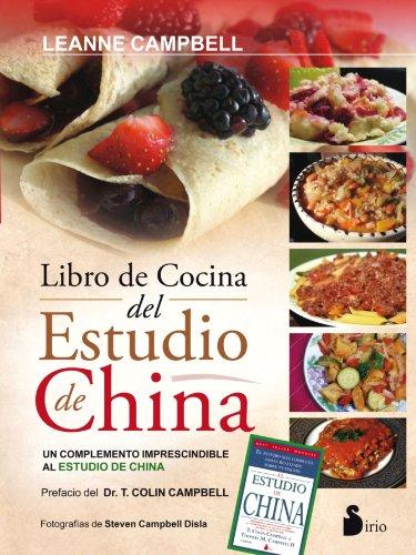El Libro de La Cocina del Estudio de China por Leanne Campbell