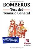 Bomberos. Test del Temario General (OPOSICIONES)