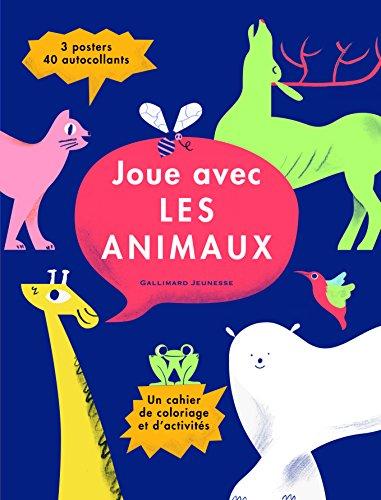 Joue avec les animaux: Cahier d'activités