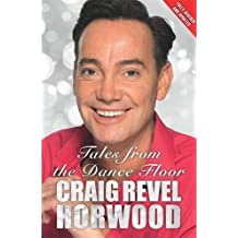 Tales from the Dance Floor by Craig Revel Horwood (2014-09-25)