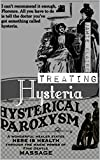 Treating Hysteria