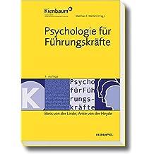 Psychologie für Führungskräfte (Kienbaum bei Haufe)