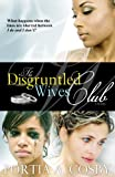 The Disgruntled Wives Club