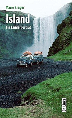 Island: Ein Länderporträt (Diese Buchreihe wurde ausgezeichnet mit dem ITB-Bookaward 2014)