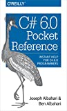 Reference Best Deals - C# 6.0 Pocket Reference: Instant Help for C# 6.0 Programmers