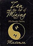 Zen and the Art of Mixing: REV 2