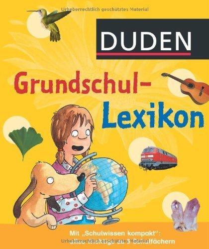 Duden - Grundschullexikon von Angelika Sust (Herausgeber, Autor), Bärbel Oftring (1. Juli 2011) Gebundene Ausgabe