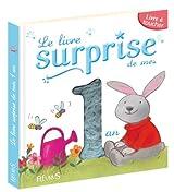 Le livre surprise de mes 1 ans : Livre à toucher