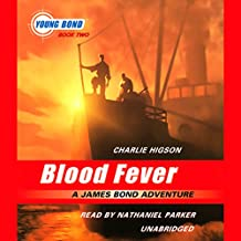 Blood Fever: Young Bond, Book 2