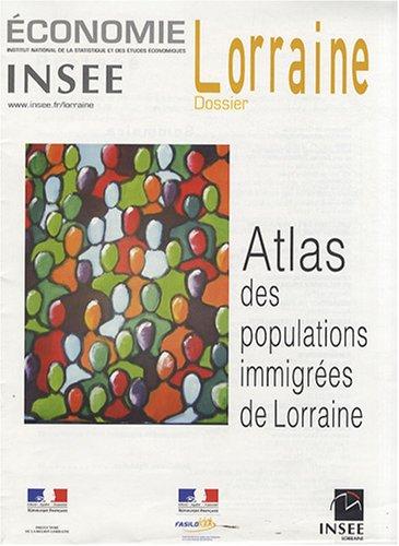 Atlas des populations immigrées de Lorraine