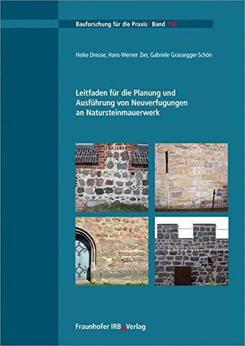 leitfaden-fur-die-planung-und-ausfuhrung-von-neuverfugungen-an-natursteinmauerwerk-bauforschung-fur-