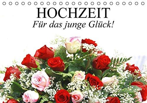 Hochzeit. Für das junge Glück! (Tischkalender immerwährend DIN A5 quer): Ein Hochzeitsplaner für...