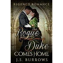 Regency Romance: The Rogue Duke Comes Home (English Edition)