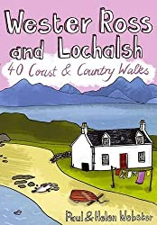 Wester Ross and Lochalsh: 40 Coast and Country Walks by Paul Webster (2010-03-01)