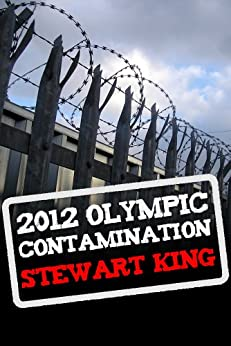 2012 Olympic Contamination by [King, Stewart]