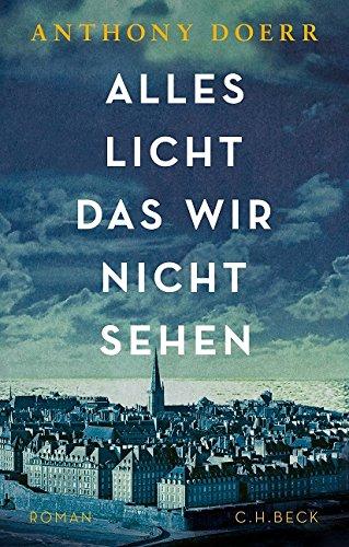 Buchseite und Rezensionen zu 'Alles Licht, das wir nicht sehen: Roman' von Anthony Doerr